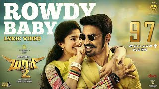 Video Maari 2 - Rowdy Baby (Lyric Video) | Dhanush | Yuvan Shankar Raja | Balaji Mohan MP3, 3GP, MP4, WEBM, AVI, FLV Desember 2018