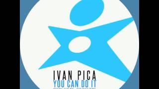 IVAN PICA - YOU CAN DO IT (CLUB MIX) / STARLIGHT REC