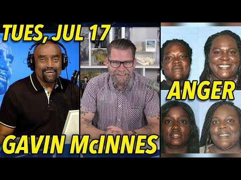 Jul 17: Gavin McInnes, Proud Boy; Trump Met Putin; Violent Black Women
