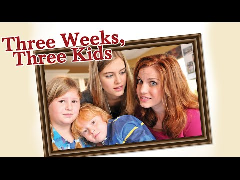 Three Weeks, Three Kids - Full Movie