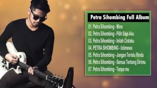 Video Kumpulan Lagu Petra Sihombing Terbaru Full Album 2017 MP3, 3GP, MP4, WEBM, AVI, FLV Desember 2017