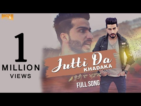 Jutti Da Khadaka Songs mp3 download and Lyrics