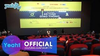 Ống Kính | Cuộc Thi Làm Phim An Toàn Giao Thông | Fullshow, LỚP HỌC VUI NHỘN, lop hoc vui nhon yeah1, yeah1 tv