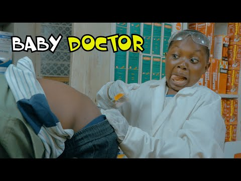 BABY DOCTOR (PRAIZE VICTOR COMEDY)