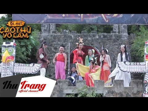 Hậu Trường Hài Hước - Bí Mật Cao Thủ Võ Lâm - Thu Trang