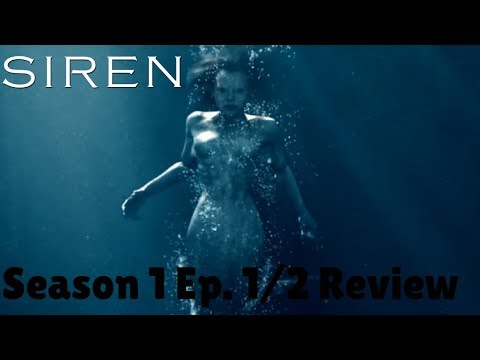"Siren: Season 1/ Episode 1 and 2 ""Pilot"" & ""The Lure""–  Review (with Spoilers)"