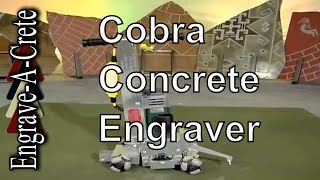 The Cobra | Decorative Concrete Engraver