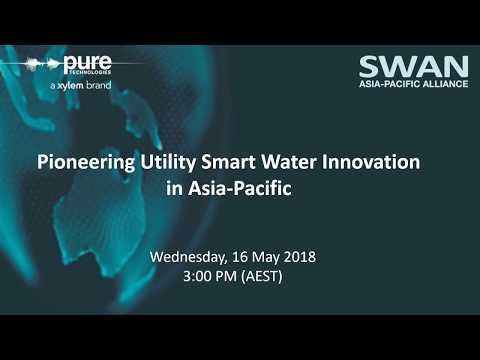 SWAN APAC 1st Webinar: Pioneering Utility Smart Water Innovation is Asia-Pacific