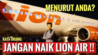 Video JANGAN NAEK LION AIR!! (Kata Orang) Bagaimana Pendapat Anda Setelah Lihat Video INI? MP3, 3GP, MP4, WEBM, AVI, FLV Mei 2019