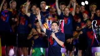 "► SUBSCRIBE / SUSCRIBETE: http://goo.gl/6o0MUc► DONATE / DONAR: http://goo.gl/VsJc2V ► TWITTER: http://twitter.com/Luiis_FCB (SPANISH)LEO MESSI SPEECH ON FC BARCELONA TREBLE CELEBRATION""Did you want the three? here is the threes!, visça el barça y visça catalunya"" 2015"