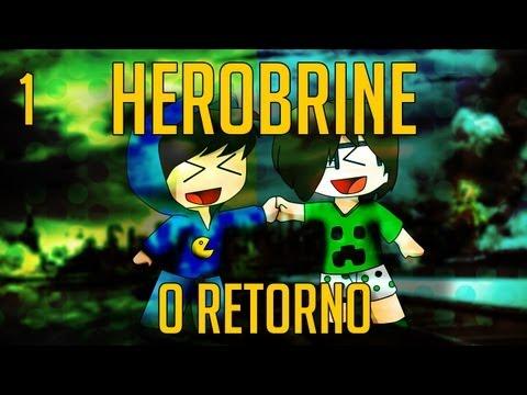 Herobrine - O Retorno: Parte 1