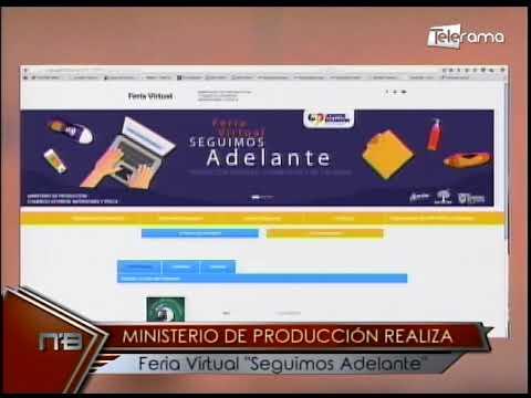 Ministerio de producción realiza Feria Virtual Seguimos Adelante
