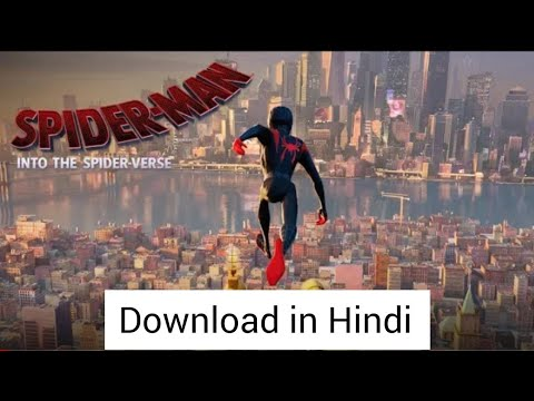 How to download Spider man into the spider verse (in Hindi)
