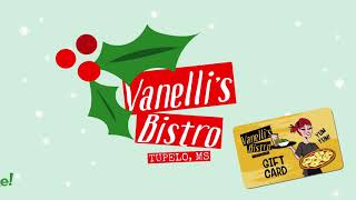 Gift Cards for Christmas at Vanelli's Bistro