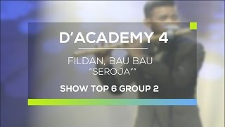 Download Video Fildan, Bau Bau - Seroja (D'Academy 4 Top 6 Show Group 2) MP3 3GP MP4