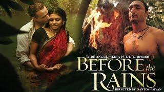 Video BeforeThe Rains (2007) - Linus Roache, Rahul Bose, Nandita Das   Hindi Movies Full Movie MP3, 3GP, MP4, WEBM, AVI, FLV November 2018