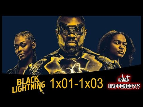 BLACK LIGHTNING Season 1 Episodes 1, 2 & 3 Recap - 1x04 Promo | What Happened?!?