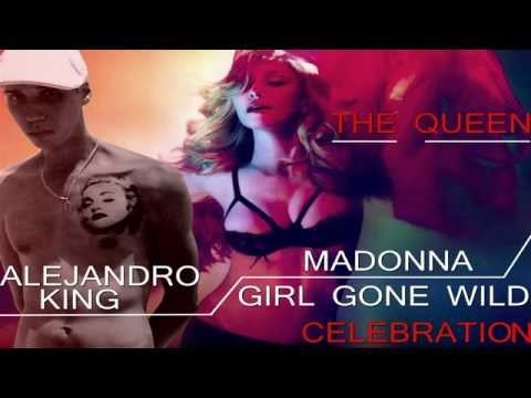 "Madonna - ""Girl Gone Wild"" - Alejandro king ( Remix )"