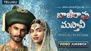Bajirao Mastani Telugu Songs   Video Jukebox   Ranveer Singh  Deepika Padukone  Priyanka Chopra