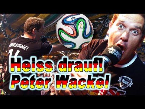 Peter Wackel, Heiss drauf -  Fussball Lieder 2014