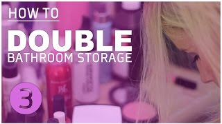 HOW TO: DIY BATHROOM MAKEOVER 3 | ORGANIZE HAIR & MAKEUP PRODUCTS