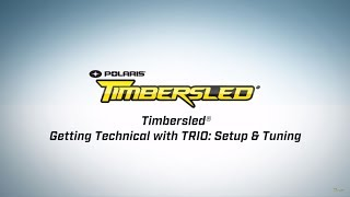 7. Getting Technical with TRIO: Setup & Tuning - Timbersled