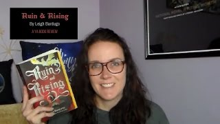 Ruin & Rising (A YA Book Review)
