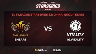 BHeart vs IG.Vitality, Game 1, SL i-League StarSeries Season 3, China