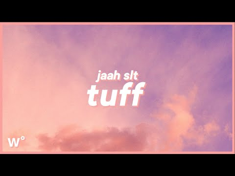 """Jaah SLT - Tuff (Lyrics) 10, 11, 13, I'on f*ck with twelve and they don't f*ck with me"""""""