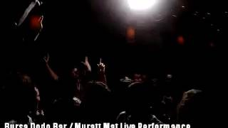 Muratt Mat - Dodo Bar - Live Performance