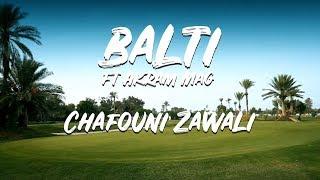 Balti chafouni zawali ft Akram Mag - YouTube