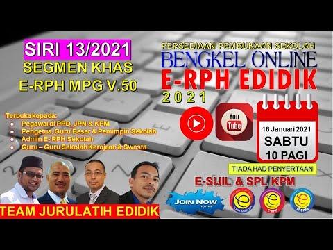 BENGKEL E-RPH EDIDIK SIRI KE-13 TAHUN 2021