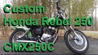 3. Project Motorcycle: Custom 1986 Honda Rebel 250 (CMX250C)