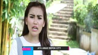 Karakter Cowok yang Disukain Ayu Ting Ting di Ayu Anak Depok City