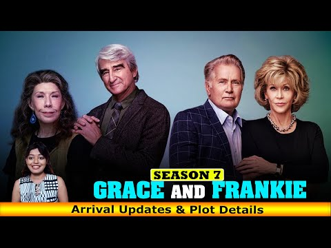 Grace And Frankie Season 7 Arrival Updates And Plot Details - Release on Netflix