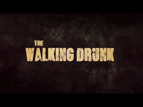 the walking drunk - parodia