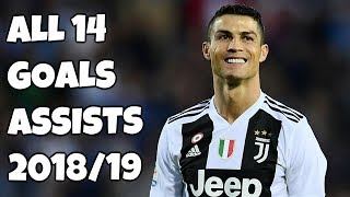 Video Cristiano Ronaldo All 14 Goals & Assists - Juventus 2018/19 MP3, 3GP, MP4, WEBM, AVI, FLV Desember 2018