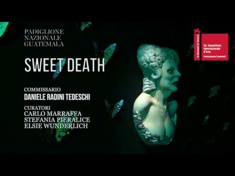SWEET DEATH     56  Biennale di Venezia