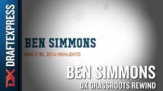 Ben Simmons Grassroots Rewind