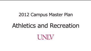 Athletics and Recreation - UNLV Campus Master Plan
