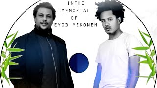 Eyob Mekonnen ft Mieraf Assefa - Kal Alwetam New Ethiopian Music 2015
