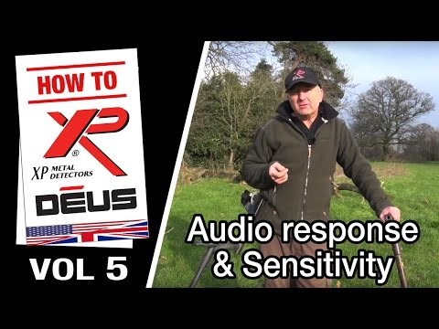 Vol 5: XP DEUS Audio Response and Sensitivity