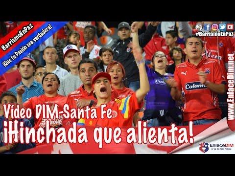 DIM-Santa Fe ¡Una Hinchada que merece mucho más! #EnlaceDIM #BarrismoEnPaz - Rexixtenxia Norte - Independiente Medellín