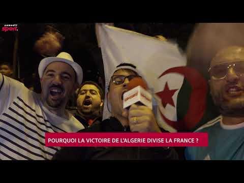 POURQUOI LA VICTOIRE DE L' ALGÉRIE DIVISE LA FRANCE ?