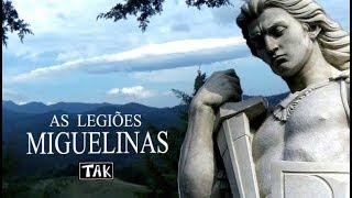 Tak - As legiões Miguelinas - junho 2018 - HD