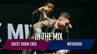 Mo'Higher (Hoan & Jaygee) – In The Mix #1 Guest Show Case