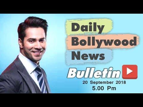 Latest Hindi Entertainment News From Bollywood | Varun Dhawan | 20 September 2018 | 5:00 PM
