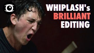 Whiplash's Brilliant Editing - A Breakdown