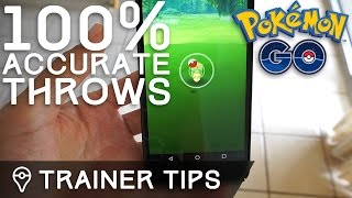 HOW TO THROW 100% ACCURATE POKÉBALLS IN POKÉMON GO by Trainer Tips