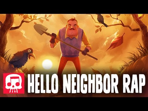 "HELLO NEIGHBOR RAP by JT Music - ""Hello and Goodbye"""